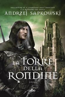 Osteriacasadimare.it La torre della rondine. The Witcher. Vol. 6 Image