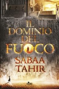 Libro Il dominio del fuoco Sabaa Tahir