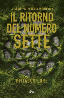 Il ritorno del numero sette - Pittacus Lore - copertina