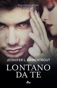 Lontano da te. Wicked. Vol. 1 - Jennifer L. Armentrout - copertina