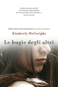 Foto Cover di Le bugie degli altri, Libro di Kimberly McCreight, edito da Nord