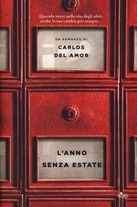 Foto Cover di L' anno senza estate, Libro di Carlos Del Amor, edito da Nord