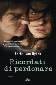 Libro Ricordati di perdonare Rachel Van Dyken
