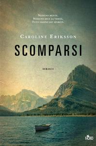 Libro Scomparsi Caroline Eriksson