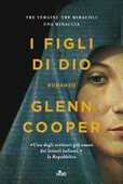 Libro I figli di Dio Glenn Cooper