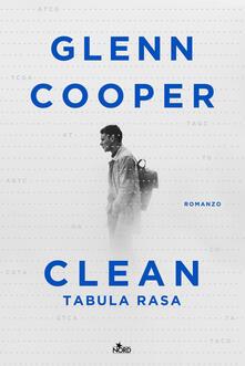 Clean. Tabula rasa - Glenn Cooper - copertina