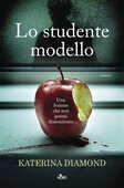Libro Lo studente modello Katerina Diamond