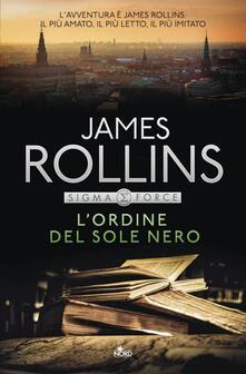 L' ordine del sole nero - James Rollins - copertina