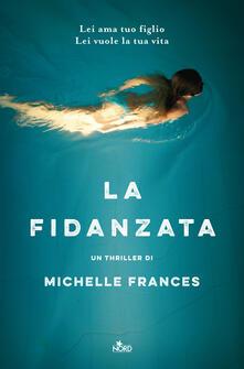 La fidanzata - Michelle Frances - copertina