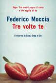 Libro Tre volte te Federico Moccia
