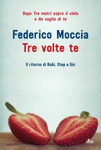 Ebook Tre volte te Moccia, Federico