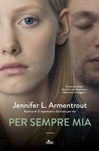 Per sempre mia - Jennifer L. Armentrout - copertina