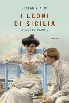 I leoni di Sicilia. La saga dei Florio - Stefania Auci - copertina