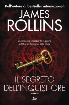 Il segreto dell'inquisitore - James Rollins - copertina