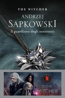 Il guardiano degli innocenti. The Witcher. Vol. 1 - Andrzej Sapkowski - copertina