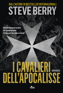 I cavalieri dell'Apocalisse - Alessandro Storti,Steve Berry - ebook