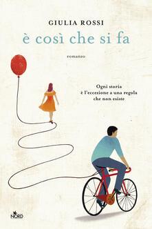 È così che si fa - Giulia Rossi - ebook
