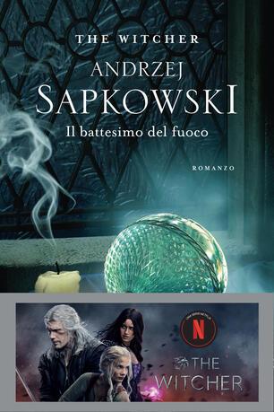 Libro Il battesimo del fuoco. The Witcher. Vol. 5 Andrzej Sapkowski
