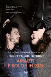 Copertina  Amarti è solo l'inizio : romanzo