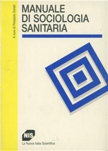 Manuale di sociologia sanitaria
