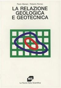 La relazione geologica e geotecnica