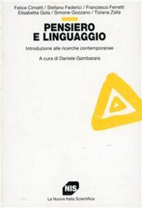 Pensiero e linguaggio. Introduzione alle ricerche contemporanee