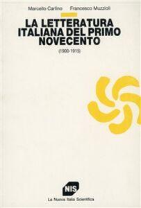 La letteratura italiana del primo Novecento (1900-1915)