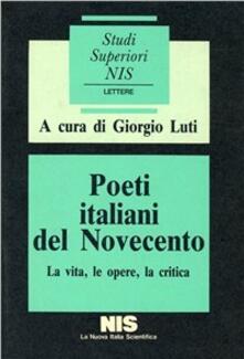 Winniearcher.com Poeti italiani del Novecento. La vita, le opere, la critica Image