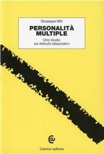 Personalità multiple. Uno studio sui disturbi dissociativi
