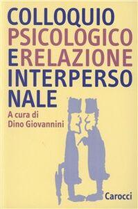 Libro Colloquio psicologico e relazione interpersonale