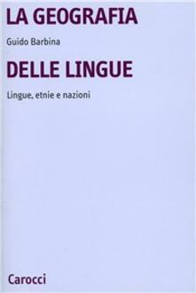 Fondazionesergioperlamusica.it La geografia delle lingue. Lingue, etnie e nazioni nel mondo contemporaneo Image