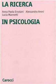Winniearcher.com La ricerca in psicologia. Modelli di indagine e di analisi dei dati Image