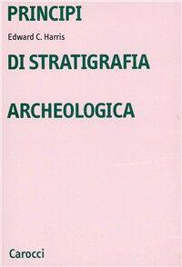 Principi di stratigrafia archeologica