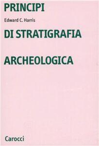 Libro Principi di stratigrafia archeologica Edward C. Harris