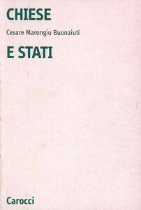 Chiese e Stati. Dall'età dell'illuminismo alla prima guerra mondiale