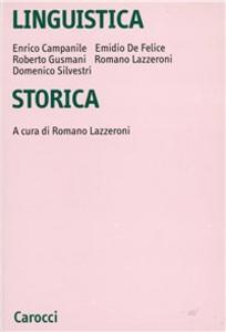 Libro Linguistica storica Enrico Campanile , Emidio De Felice , Roberto Gusmani