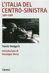 L' Italia del centro-sinistra (1960-1968)