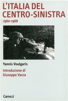 Writersfactory.it L' Italia del centro-sinistra (1960-1968) Image