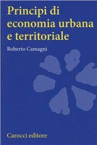Principi di economia urbana e territoriale