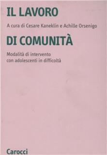 Daddyswing.es Il lavoro di comunità. Una modalità di intervento con adolescenti in difficoltà Image