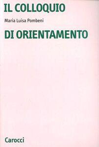 Libro Il colloquio di orientamento M. Luisa Pombeni