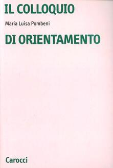 Il colloquio di orientamento - M. Luisa Pombeni - copertina