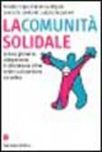 La comunità solidale. La leva giovanile: un'esperienza di cittadinanza attiva contro la dispersione scolastica