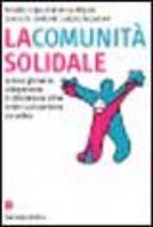 La comunità solidale. La leva giovanile: unesperienza di cittadinanza attiva contro la dispersione scolastica.pdf