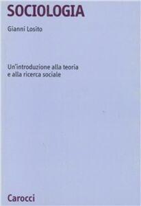 Sociologia. Un'introduzione alla teoria e alla ricerca sociale