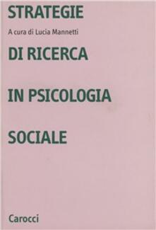 Strategie di ricerca in psicologia sociale.pdf