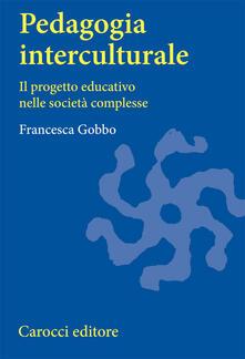 Ipabsantonioabatetrino.it Pedagogia interculturale. Il progetto educativo nelle società complesse Image