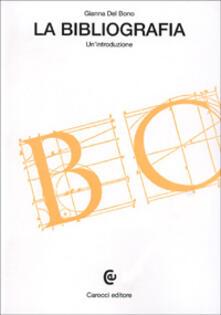 La bibliografia. Un'introduzione