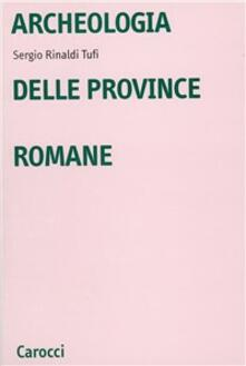 Listadelpopolo.it Archeologia delle province romane Image