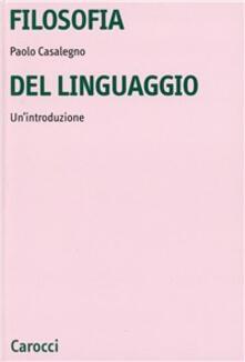 Fondazionesergioperlamusica.it Filosofia del linguaggio. Un'introduzione Image